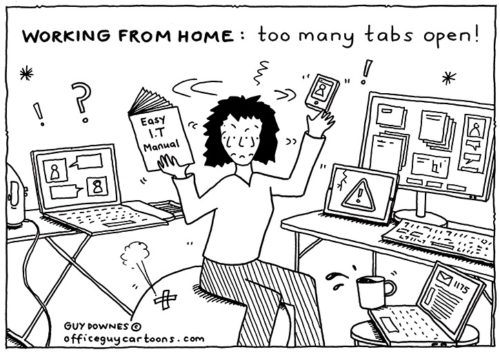 WFH: Too Many Tabs Open